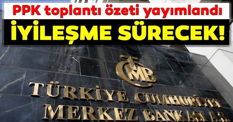 Merkez Bankası PPK toplantı özeti yayımlandı!