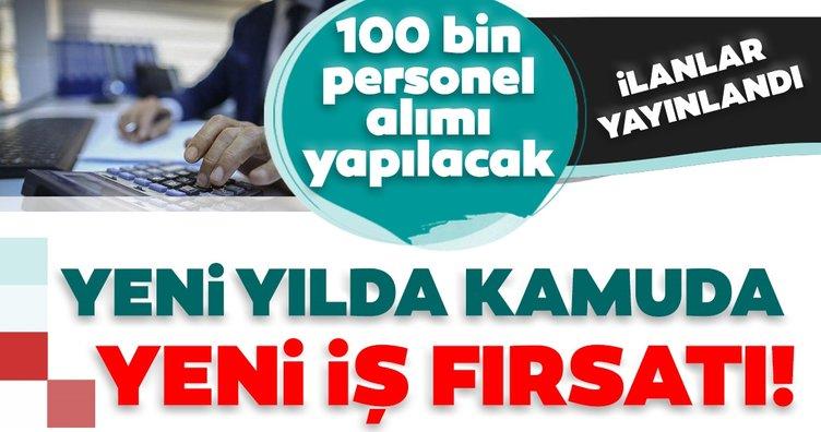 SON DAKİKA HABER! 100 bin kamu personel alımı yapılacak: Yeni yılda kamuda yeni iş fırsatı! Binlerce memur alımı için ilan yayınlandı