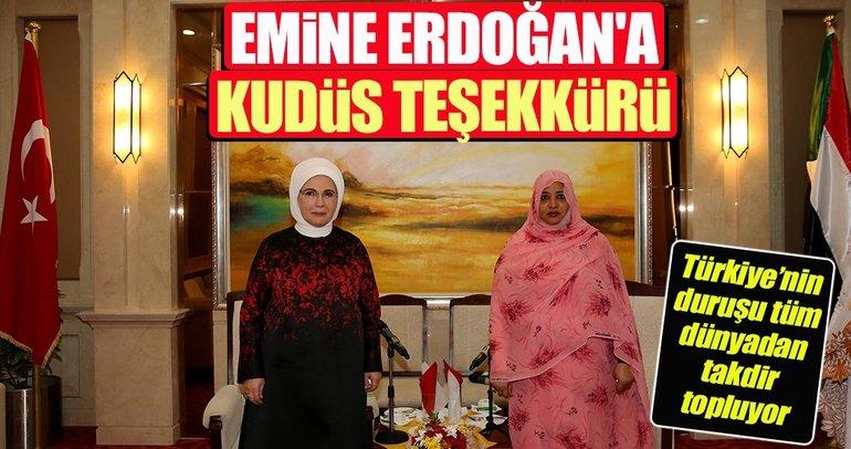 Sudan'da Emine Erdoğan'a Kudüs teşekkürü