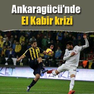 Ankaragücü'nde El Kabir krizi