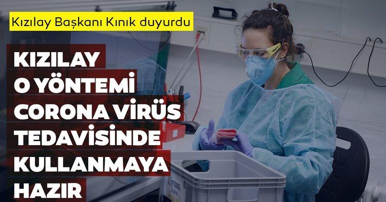 SON DAKİKA: Kızılay Başkanı Kerem Kınık duyurdu! Kızılay corona virüs tedavisine hazır