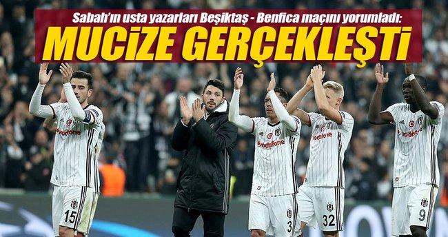 Sabah yazarları Beşiktaş - Benfica maçını yorumladı