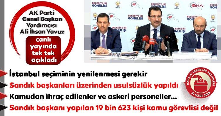 AK Parti'den İstanbul'daki seçim sonuçlarına ilişkin önemli açıklamalar