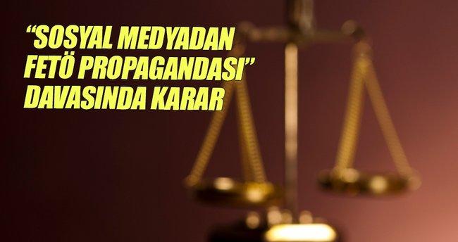 Sosyal medyadan FETÖ propagandası davasında karar