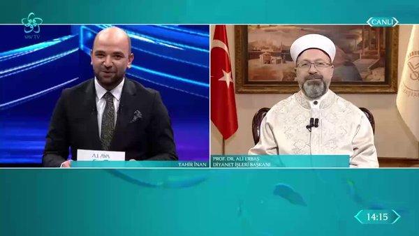 Diyanet İşleri Başkanı Ali Erbaş VAV TV'de