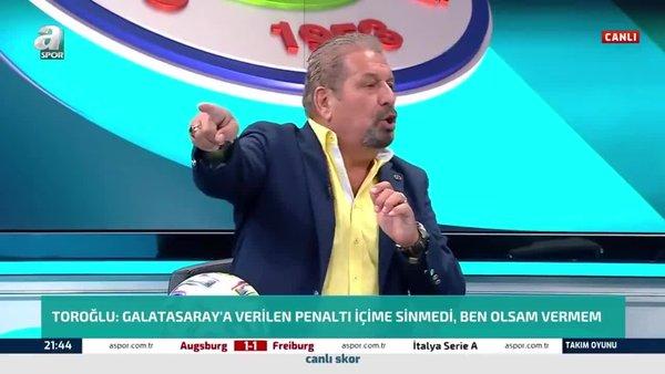 Erman Toroğlu: Hakem pozisyonu gördü ama penaltıyı vermedi