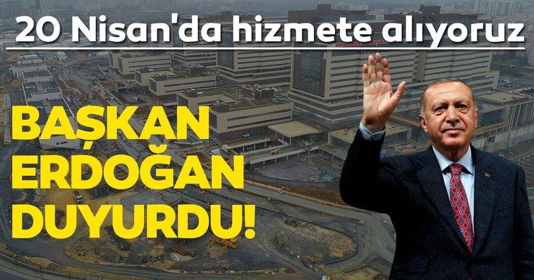 Başkan Erdoğan açıkladı! 20 Nisan'da hizmete açılıyor