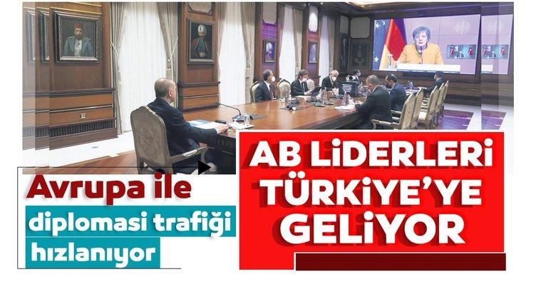 AB liderleri Türkiye'ye geliyor