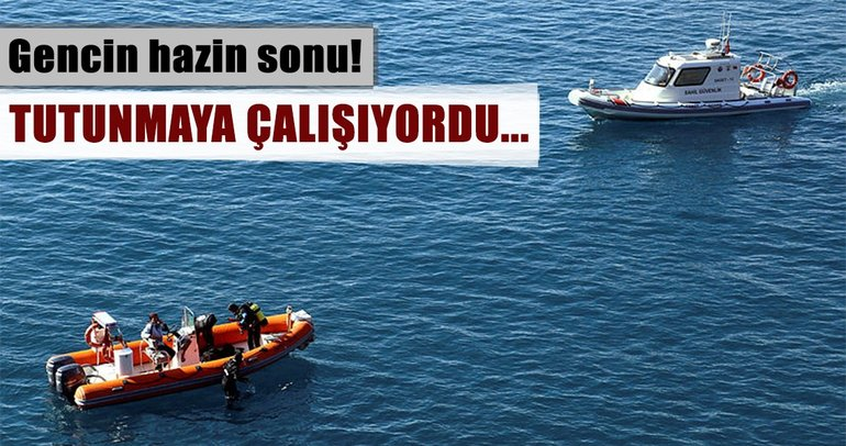 Antalya'da falezlerden düşen gencin cesedi 100 metre açıkta bulundu