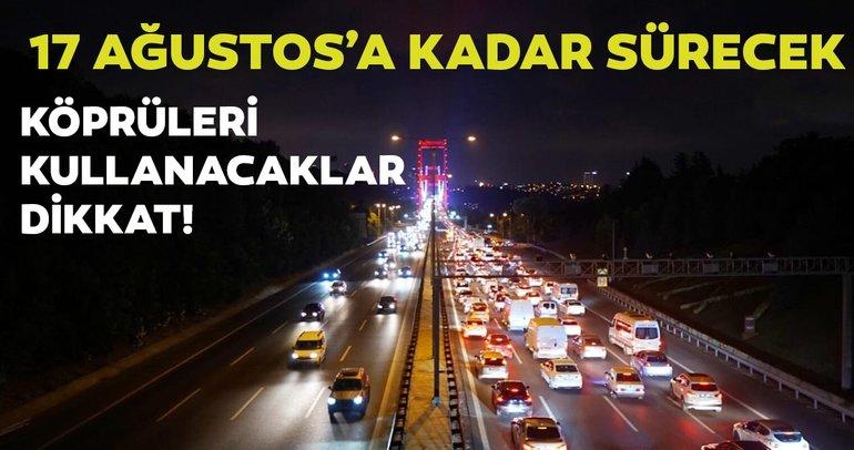 Son dakika haberi: 15 Temmuz Şehitler ve Fatih Sultan Mehmet Köprüleri'nde bakım çalışmaları başladı