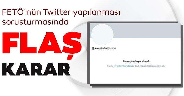 FETÖ'nünTwitter yapılanması soruşturmasında flaş karar