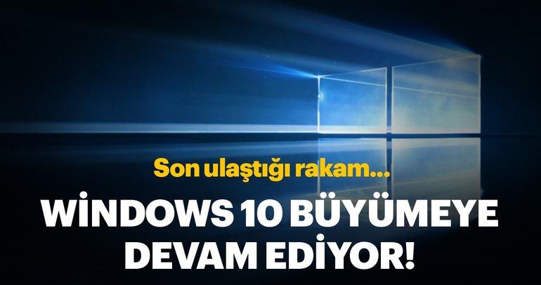 Windows 10 hala zirvede! (Büyümeye devam ediyor)