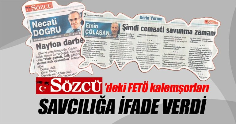 Sözcü'deki FETÖ kalemşorları ifade verdi
