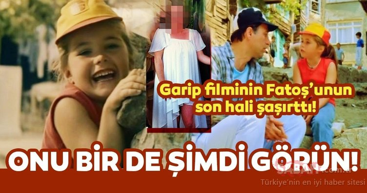 Kemal Sunal'ın Garip filminin Fatoş'u şimdi 40 yaşında! İşte Garip filminin Fatoş'u Ece Alton'un son hali...
