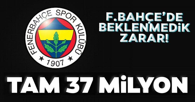 Fenerbahçe'de beklenmedik zarar! 37 milyon...