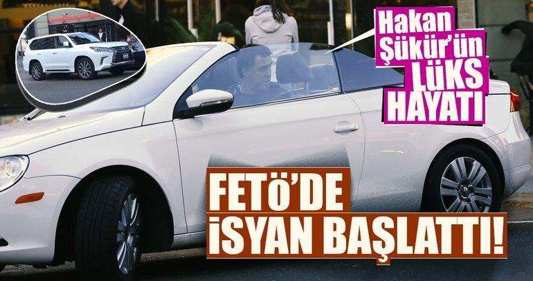 Hakan Şükür'ün lüks hayatı FETÖ'de isyan başlattı!