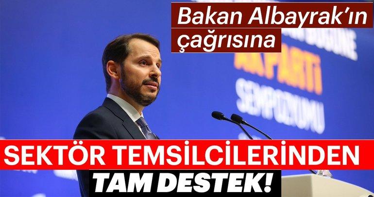 Bakan Berat Albayrak'ın çağrısına sektör temsilcilerinden tam destek!