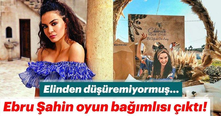 Hercai dizisinin Reyyan'ı Ebru Şahin oyun bağımlısı çıktı!