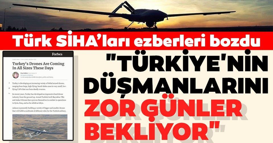 """Forbes dergisinden tam sayfa SİHA analizi! """"Türkiye'nin düşmanlarını zor günler bekliyor"""" - Son Dakika Haberler"""