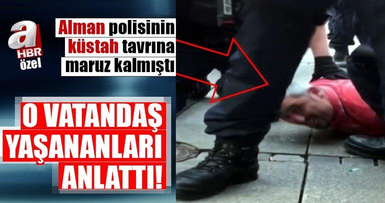 Son dakika haberi: O Türk vatandaşı A Habere açıklamalarda bulundu!