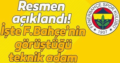 Resmen açıklandı! İşte Fenerbahçe'nin görüştüğü teknik adam