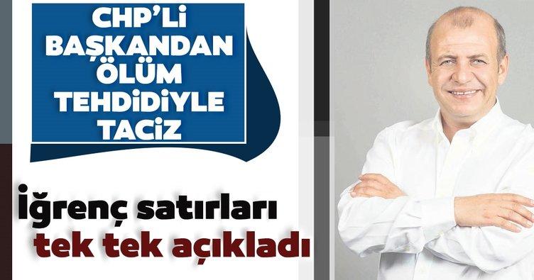 CHP'li başkandan ölüm tehdidiyle taciz: Gelmezsen anneni ve ablanı öldürürüm