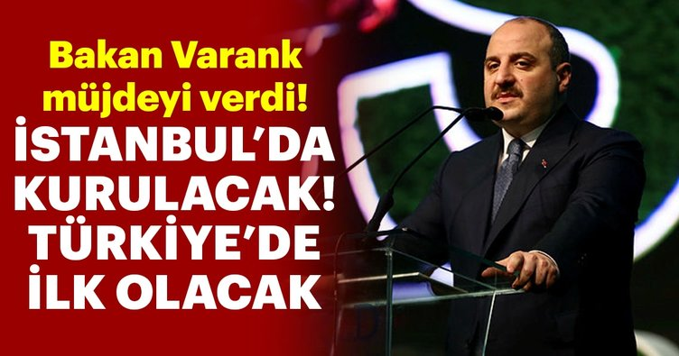 Bakan Varank müjdeyi verdi! Türkiye'de bir ilk olacak...