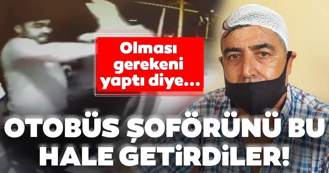 Maske uyarısında bulunan otobüs şoförünü darp ettiler!