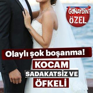 Berk Oktay ile Merve Şarapçıoğlu boşanıyor! Kocam sadakatsiz ve öfkeli