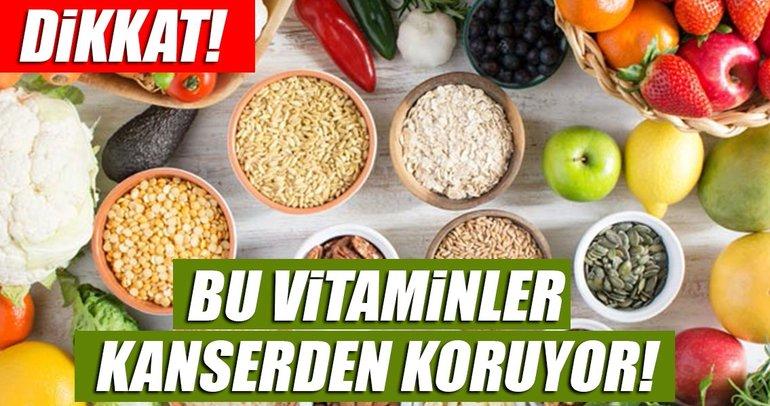 Kansere karşı koruyucu olan 5 vitamin