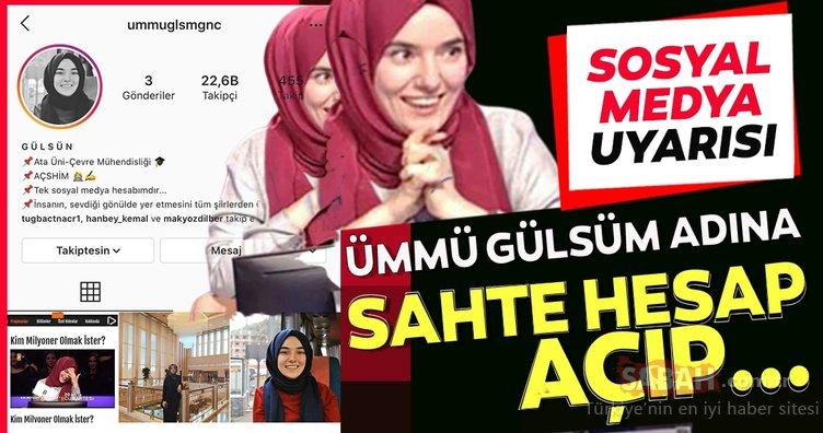 Kim Milyoner Olmak ister? yarışmasıyla Türkiye'nin gündemine giren Ümmü Gülsüm, adına açılan sahte sosyal medya hesapları için uyarıda bulundu