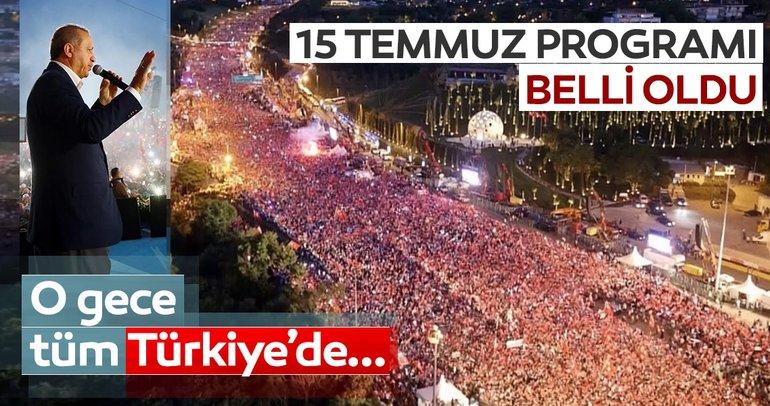 Son Dakika! Başkan Erdoğan'ın 15 Temmuz etkinlikler programı belli oldu