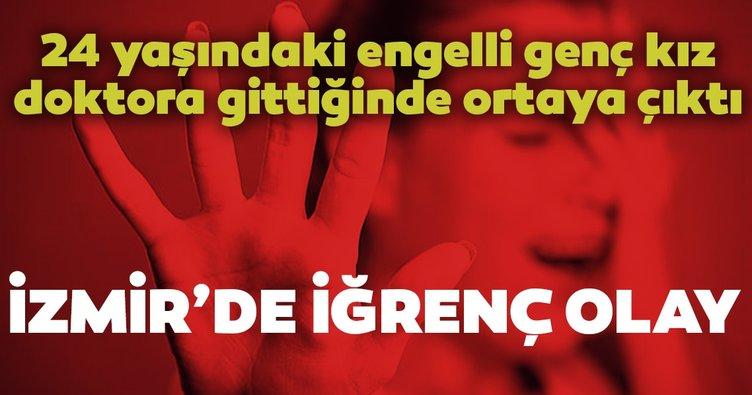 Son dakika haberi: İzmir'de mide bulandıran olay! Engelli genç kıza...