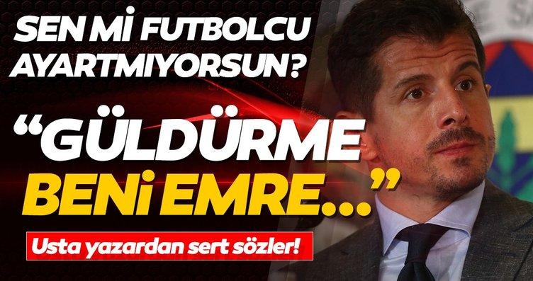 Hıncal Uluç'tan Emre Belözoğlu'na sert sözler!...