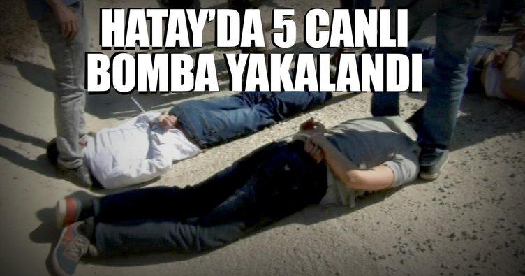 Son dakika: Hatay'da 5 canlı bomba yakalandı