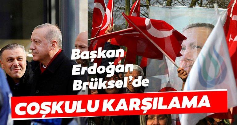 Başkan Erdoğan Belçika'da