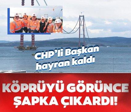 CHP'li Çanakkale Belediye Başkanı Ülgür Gökhan köprüyü görünce şapka çıkardı
