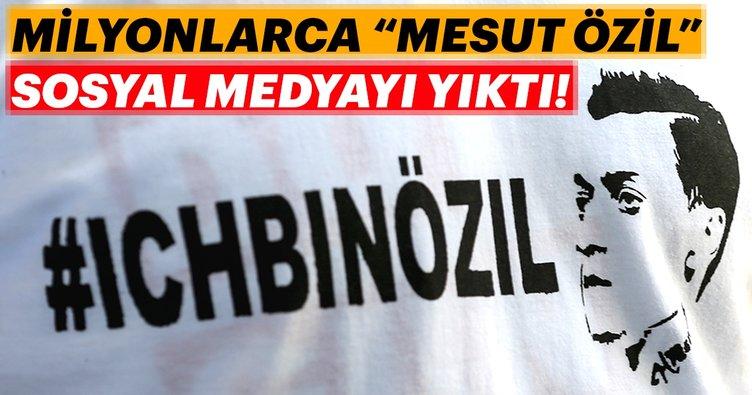 Milyonlarca 'Mesut Özil' sosyal medyayı yıktı