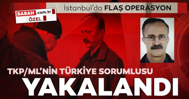 Son dakika: İstanbul'da flaş operasyon! TKP/ML Türkiye sorumlusu yakalandı
