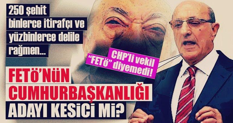 CHP'li Kesici 'FETÖ yaptı' diyemedi!