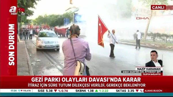 Gezi parkı olayları davasında yeni gelişme! İtiraz için süre tutum dilekçesi verildi | Video