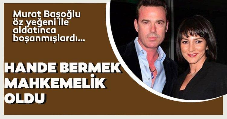 Murat Başoğlu'nun eski eşi Hande Bermek'ten ünlü avukat Aslı Çelik'e dava!