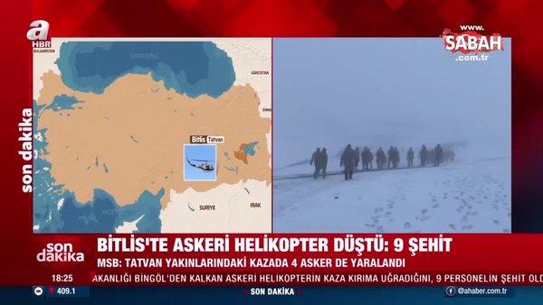 SON DAKİKA HABERİ! Bitlis'te askeri helikopter düştü: 9 asker şehit | Video
