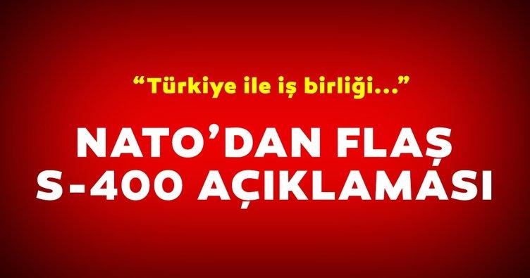 NATO'dan son dakika S-400 açıklaması! Türkiye ile iş birliği...