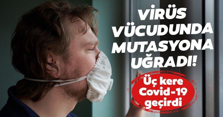 Koronavirüs son dakika haberleri: Corona virüsü vücudunda mutasyona uğradı! 150 günde 3 kere Covid-19 geçirdi