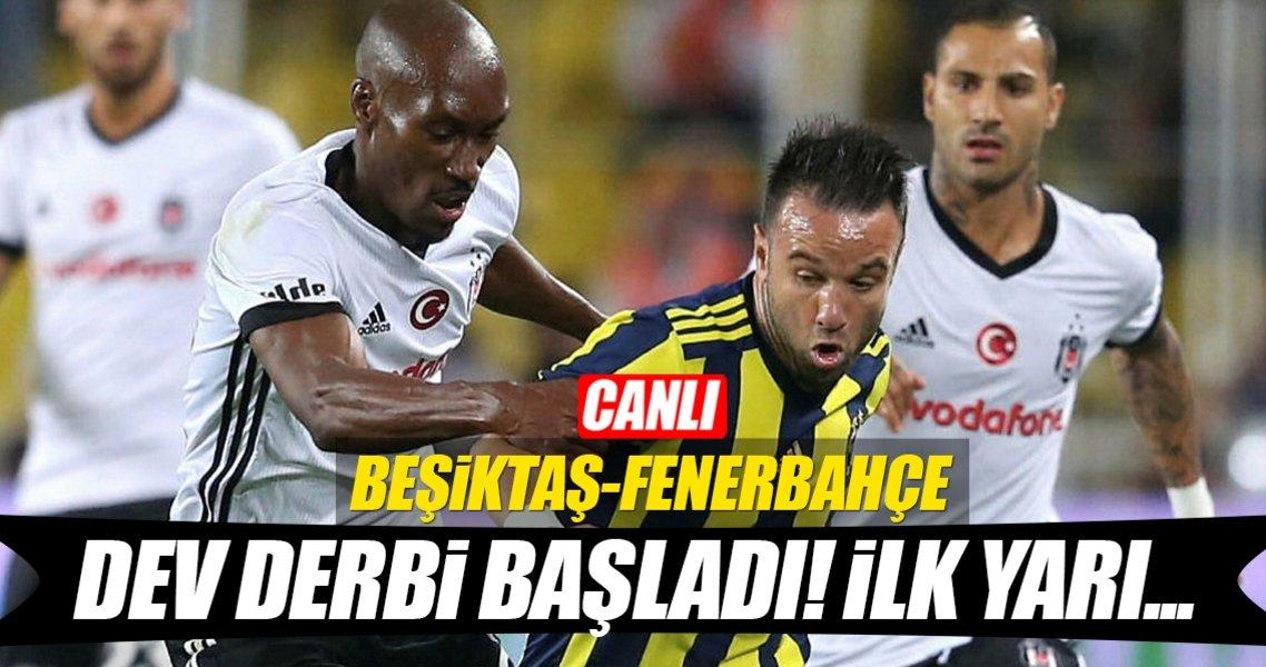 CANLI | Beşiktaş - Fenerbahçe