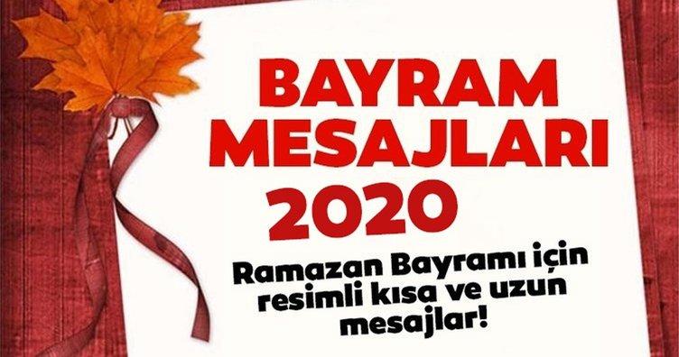 Ramazan Bayram mesajları! 2020 Resimli Ramazan Bayramı mesajları ve Kısa, Uzun bayram mesajı ile mutlu bayramlar dileyin