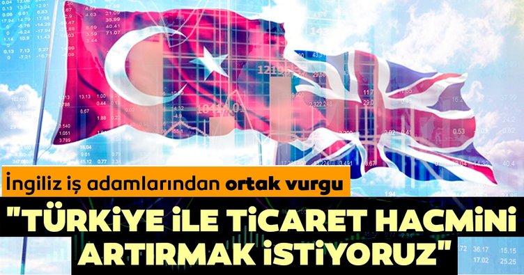 İngiliz iş adamlarından ortak vurgu! Türkiye ile ticaret hacmini artırmak istiyoruz