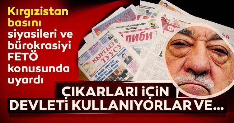 Kırgızistan Gazetesi siyasileri ve bürokrasiyi FETÖ'ye karşı uyardı!