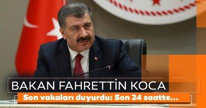 Son Dakika Haberi: Sağlık Bakanı Fahrettin Koca Coronavirüs vaka ve vefat sayısını açıkladı